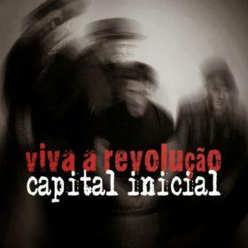 Capital Inicial – Viva a Revolução (2014)