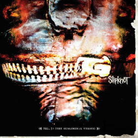 Slipknot – Vol. 3: (The Subliminal Verses) (2004)