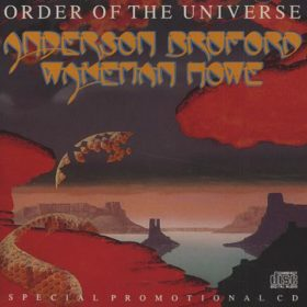 Anderson Bruford Wakeman Howe – Order Of The Universe (1989)