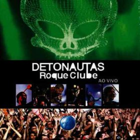 Detonautas – Detonautas Ao Vivo no Rock In Rio (2012)