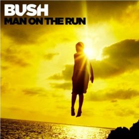 Bush – Man on the Run (2014)