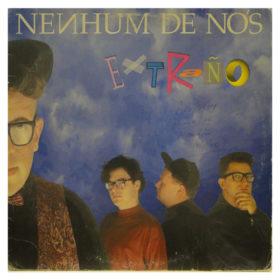 Nenhum de Nós – Extraño (1990)