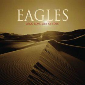 Eagles – Long Road Out of Eden (2007)