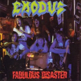 Exodus – Fabulous Disaster (1989)