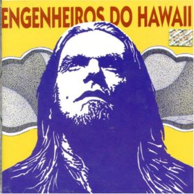 Engenheiros do Hawaii – Surfando Karmas & DNA (2002)