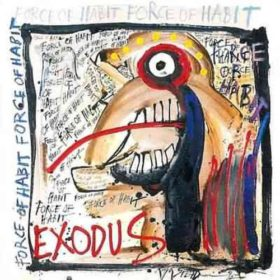 Exodus – Force of Habit (1992)