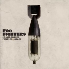 Foo Fighters – Echoes, Silence, Patience & Grace (2007)