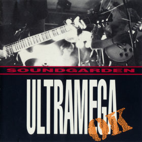 Soundgarden – Ultramega OK (1988)