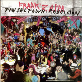 Frank Zappa – Tinsel Town Rebellion (1981)