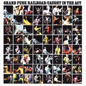 Grand Funk Railroad – Caught in the Act (1975)