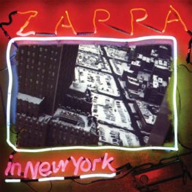Frank Zappa – Zappa in New York (1978)