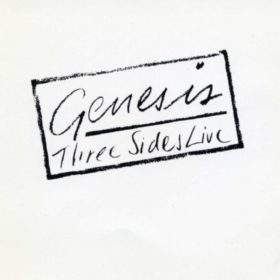Genesis – Three Sides Live (1982)