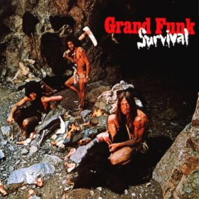 Grand Funk Railroad – Survival (1971)