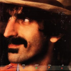 Frank Zappa – You Are What You Is (1981)