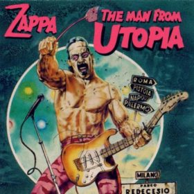 Frank Zappa – The Man from Utopia (1983)