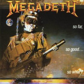 Megadeth – So Far, So Good… So What! (1988)