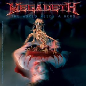 Megadeth – The World Needs A Hero (2001)