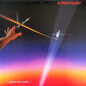 Supertramp – …famous Last Words… (1982)