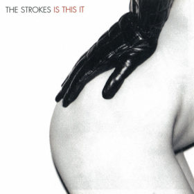 The Strokes – Is This It (2001)