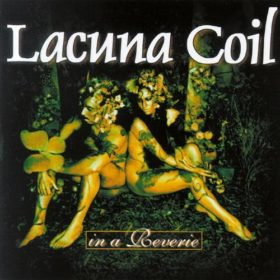 Lacuna Coil – In A Reverie (1999)