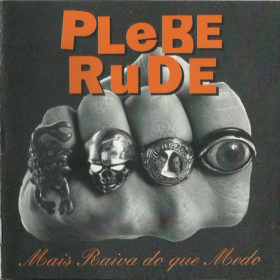Plebe Rude – Mais Raiva Do Que Medo (1993)