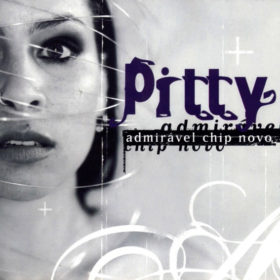 Pitty – Admirável Chip Novo (2003)