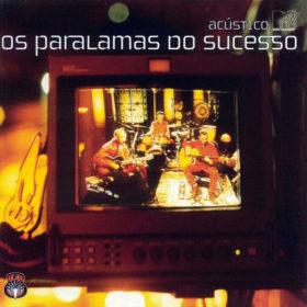 Os Paralamas do Sucesso – Acústico MTV (1999)