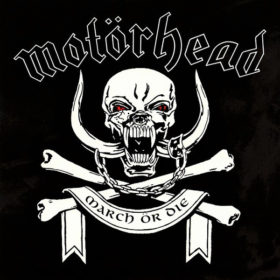 Motörhead – March ör Die (1992)