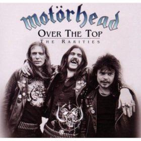 Motörhead – Over the Top – The Rarities (2000)