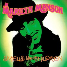 Marilyn Manson – Smells Like Children (1995)
