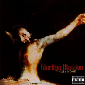 Marilyn Manson – Holy Wood (In The Shadow Of The Valley Of Death) (2000)