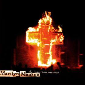 Marilyn Manson – The Last Tour On Earth (1999)