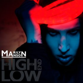Marilyn Manson – The High End Of Low (2009)