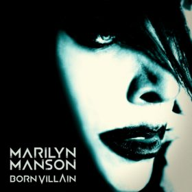 Marilyn Manson – Born Villain (2012)