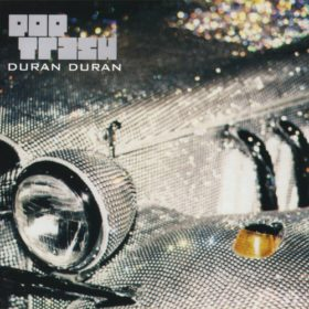 Duran Duran – Pop Trash (2000)