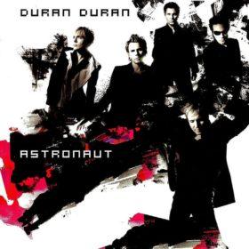 Duran Duran – Astronaut (2004)