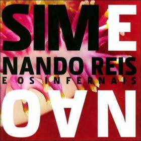 Nando Reis – Sim e Não (2006)