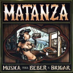 Matanza – Música para Beber e Brigar (2003)