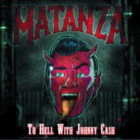 Matanza – To Hell With Johnny Cash (2005)