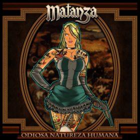 Matanza – Odiosa Natureza Humana (2011)