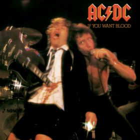 AC/DC – If You Want Blood You've Got It (1978)