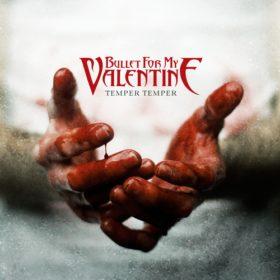 Bullet For My Valentine – Temper Temper (2013)