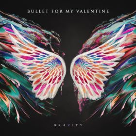 Bullet For My Valentine – Gravity (2018)