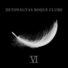 Detonautas – VI (2017)