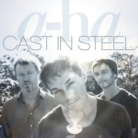 A-ha – Cast in Steel (2015)