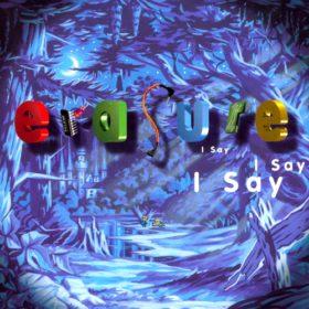 Erasure – I Say I Say I Say (1994)
