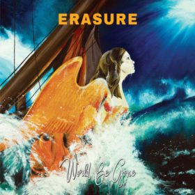 Erasure – World Be Gone (2017)