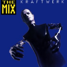 Kraftwerk – The Mix (1991)