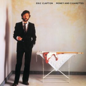 Eric Clapton – Money And Cigarettes (1983)