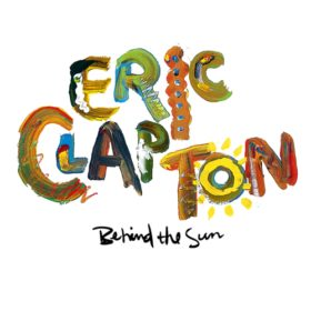 Eric Clapton – Behind the Sun (1985)